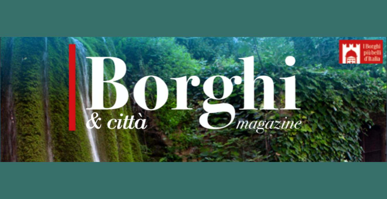 Borghi & città magazine giugno 2021